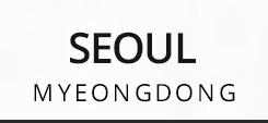 SEOUL MYEONGDONG
