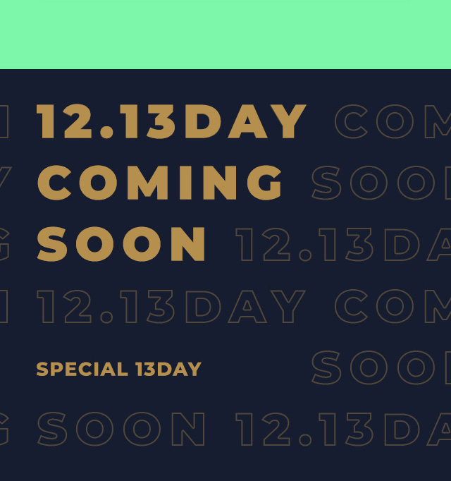 12.13day coming soon